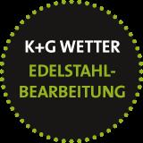 Edelstahlkomponenten bei K+G WETTER fertigen